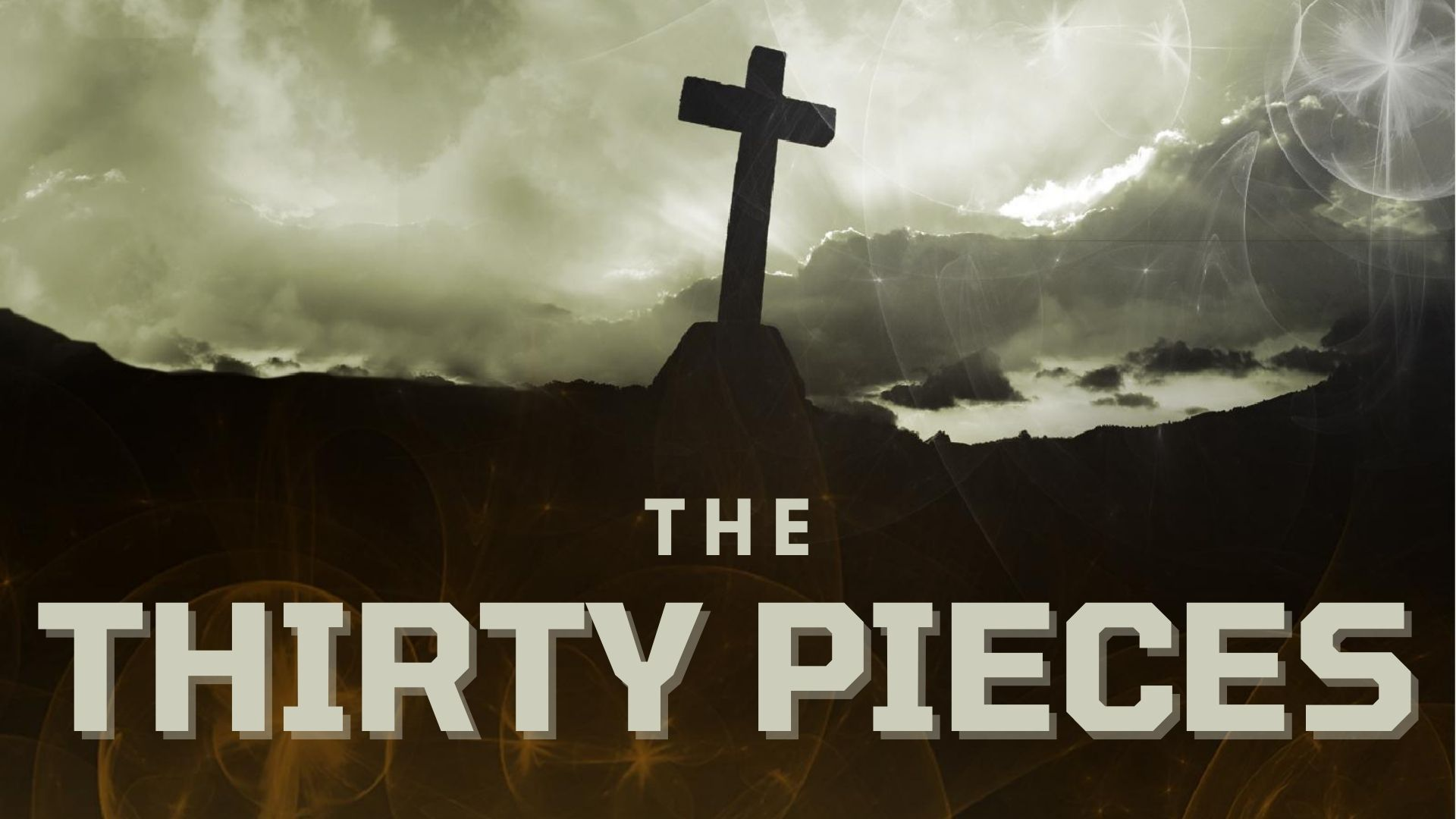 The Thirty Pieces